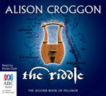 The Riddle : The Second Book of Pellinor - Alison Croggon