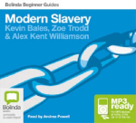 Modern slavery (MP3) : Beginner Guides - Kevin Bales
