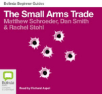 The small arms trade (MP3) - Rachel Stohl