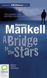 A Bridge to the Stars - Henning Mankell