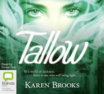 Tallow (MP3) : The curse of the Bond Riders Series : Book 1 - Karen Brooks