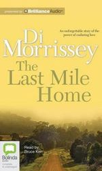 The Last Mile Home - Di Morrissey