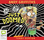 Just Doomed! (Audio CD) : JUST! Series: Book 8 - Andy Griffiths