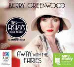 Away with the fairies - TV Tie-in (MP3) : Phryne Fisher mystery #11 - Kerry Greenwood