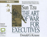 The Art of War for Executives - Donald G Krause