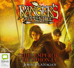 The Emperor of Nihon-Ja : The Ranger's Apprentice : Book 10 - John Flanagan