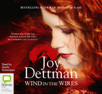 Wind in the Wires : Woody Creek #4 - Joy Dettman