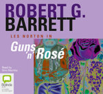 Guns 'n' Rose - Robert G. Barrett
