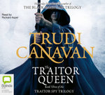The Traitor Queen : Traitor Spy Trilogy : Book 3 - Trudi Canavan