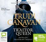 The Traitor Queen (MP3) : Traitor Spy Trilogy : Book 3 - Trudi Canavan