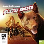 Red Dog - Movie tie-in (MP3) - Louis de Bernieres