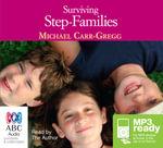 Surviving step-families (MP3) - Michael Carr-Gregg