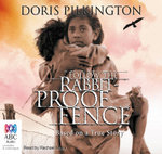 Follow the Rabbit-proof Fence - Doris Pilkington