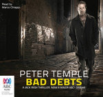 Bad Debts : TV tie-in - Peter Temple