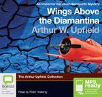 Wings Above the Diamantina (MP3) - Arthur W. Upfield