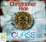 The Inca Curse : Overseer #3 - Christopher Ride