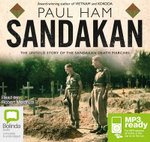Sandakan (MP3) : The Untold Story of the Sandakan Death Marches  - Paul Ham