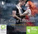 City Of Lost Souls (MP3) : The Mortal Instruments : Book 5 - Cassandra Clare