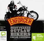 Enforcer: : The real story of one of Australia's most feared outlaw bikers (MP3) - Dianne Campbell