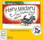 The Hairy Maclary Collection : 30th Anniversary Edition : A Collection of 9 Favourite Stories - Lynley Dodd