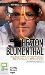 Heston Blumenthal - Chas Newkey-Burden