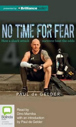 No Time for Fear - Paul De Gelder