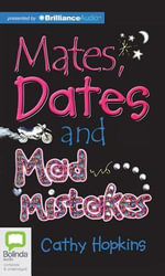 Mates, Dates and Mad Mistakes : Mates, Dates (Audio) - Cathy Hopkins