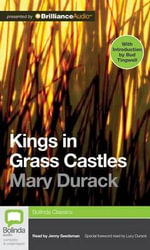 Kings in Grass Castles - Mary Durack