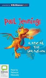 Rascal the Dragon - Paul Jennings