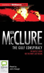 The Gulf Conspiracy - Ken McClure