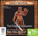 The forests of silence (MP3) - Emily Rodda