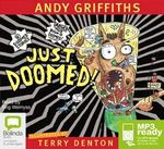 Just doomed! (MP3) : JUST! Series: Book 8 - Andy Griffiths