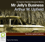 Mr Jelly's Business - Arthur W. Upfield