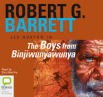 The Boys from Binjiwunyawunya : Les Norton : Book 3 - Robert G. Barrett