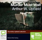 Murder Must Wait (MP3) - Arthur W. Upfield
