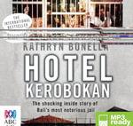 Hotel Kerobokan (MP3) - Kathryn Bonella