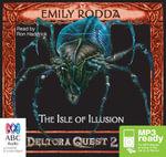 The Isle Of Illusion : Deltora quest 2 - Emily Rodda
