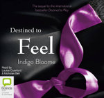 Destined to Feel : Avalon trilogy #2 - Indigo Bloom