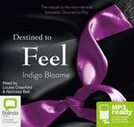 Destined to Feel (MP3) : Avalon trilogy #2 - Indigo Bloom