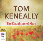 The Daughters of Mars - Tom Keneally