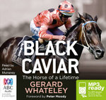 Black Caviar (MP3) - Gerard Whateley