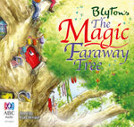 The Magic Faraway Tree : Faraway Tree Trilogy : Book 2 - Audio CD - Enid Blyton