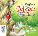The Magic Faraway Tree (MP3) - Enid Blyton
