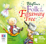 The folk of the faraway tree (MP3) - Enid Blyton
