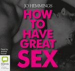 How to Have Great Sex - Jo Hemmings