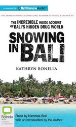 Snowing in Bali - Kathryn Bonella