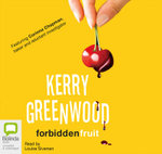 Forbidden Fruit - Kerry Greenwood
