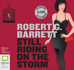 Still Riding On The Storm - Robert G Barrett