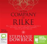 In the company of rilke (MP3) - Stephanie Dowrick
