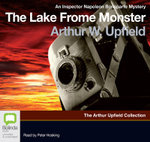 The Lake Frome Monster : Inspector Napoleon Bonaparte #29 - Arthur W. Upfield
